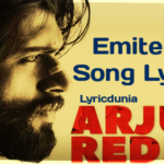 Emitemitemito Song Lyrics-Movie-Arjun Reddy(2017) Vijay Devarakonda Shalini Pandey