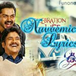 Nuvvemichavo Song Lyrics From Oopiri | Nagarjuna | Karthi | Thamanna