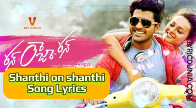 Shanthi Om Shanthi Om Song Lyrics-Movie-Run Raja Run(2014)_Sharwanand_ Seerat Kapoor