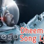 Dheemaga Song Lyrics – Antariksham