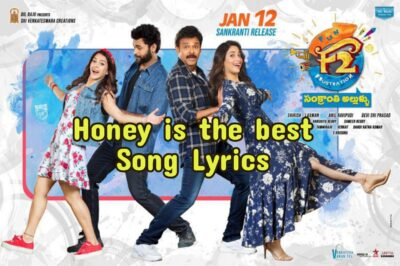 Honey is The Best Song Lyrics|F2|Venkatesh, Varun Tej.